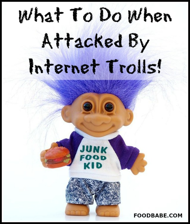 What to do when attacked by internet trolls