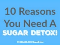 10 Reasons You Need A Sugar Detox Right Now