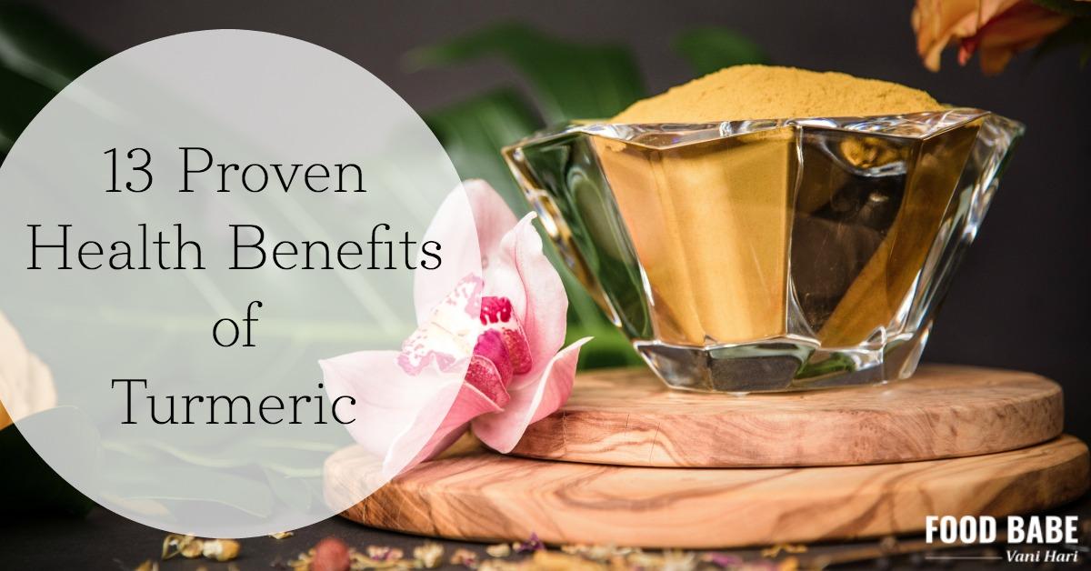 13 Proven Health Benefits of Turmeric