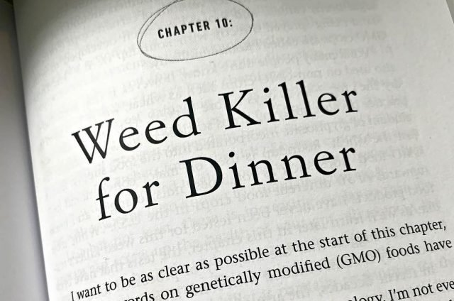 Moms Exposure To Monsanto Weed Killer >> The Ultimate Guide On How To Avoid Roundup Weed Killer In Your Food
